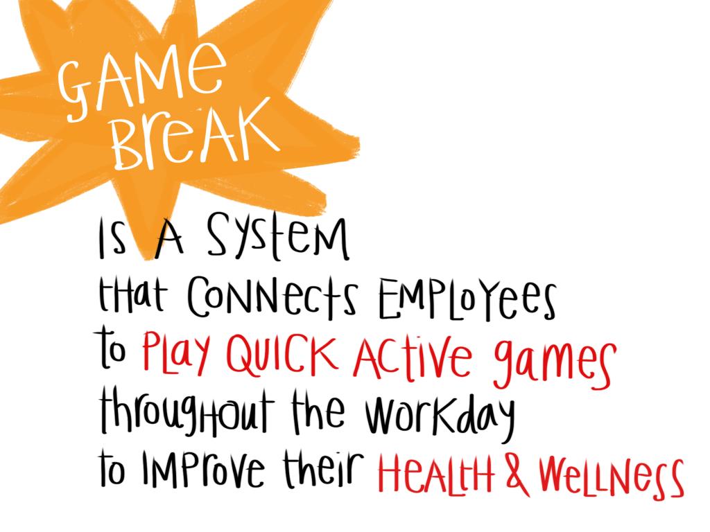 GameBreak 4 - Definitino